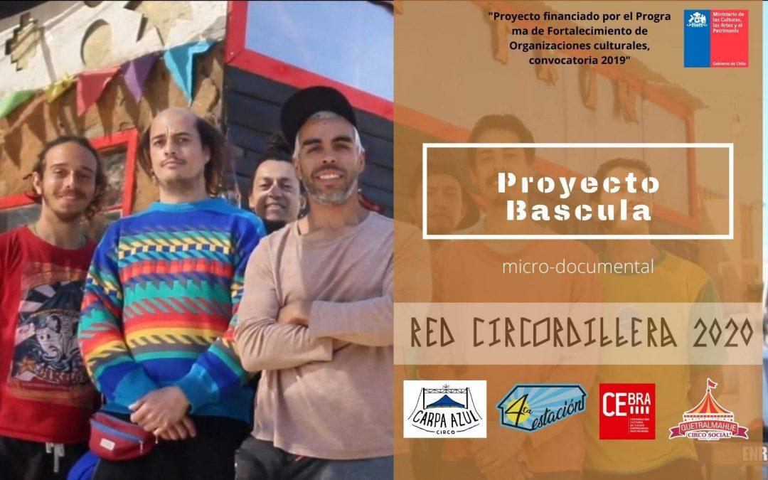 Estreno Micro-documental Proyecto Bascula – Carpa Azul
